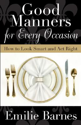 Image for Good Manners for Every Occasion: How to Look Smart and Act Right