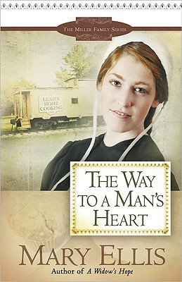 The Way to a Man's Heart (The Miller Family Series), Mary Ellis