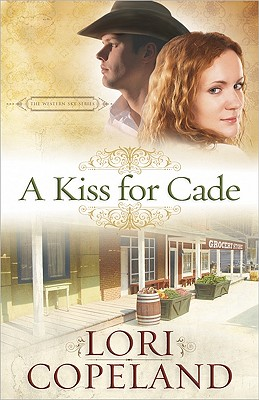 Image for A Kiss for Cade (The Western Sky Series)