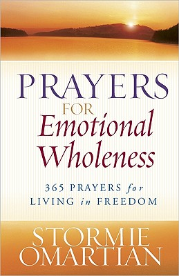 Image for Prayers for Emotional Wholeness: 365 Prayers for Living in Freedom