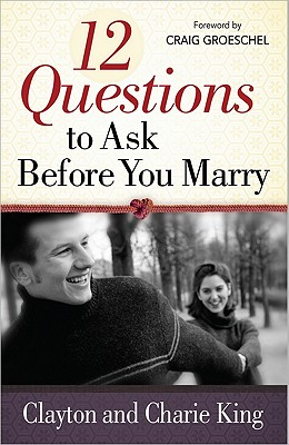 Image for 12 Questions to Ask Before You Marry