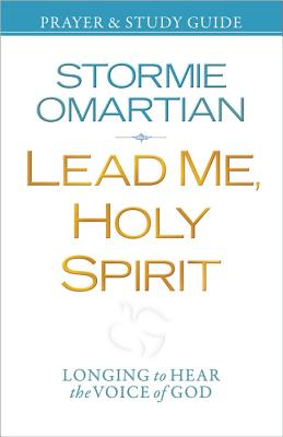 Image for Lead Me, Holy Spirit Prayer and Study Guide: Longing to Hear the Voice of God