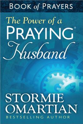 Image for The Power of a Praying® Husband Book of Prayers