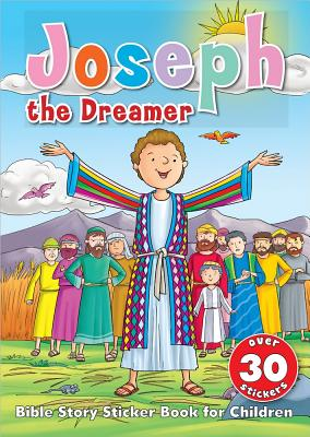 Image for Joseph the Dreamer Sticker Book: Bible Story Sticker Book for Children