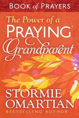 Image for The Power of a Praying Grandparent Book of Prayers
