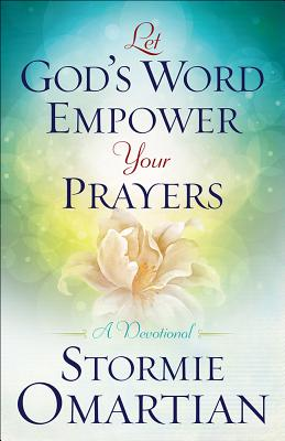 Image for Let Gods Word Empower Your Prayers: A Devotional