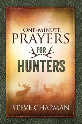 Image for One-Minute Prayers for Hunters