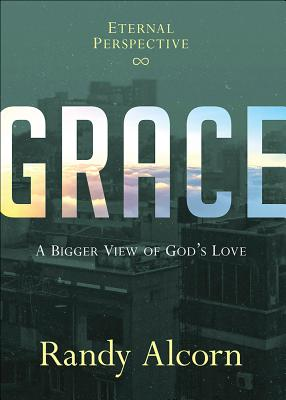 Image for Grace: A Bigger View of God's Love