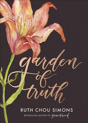 Image for Garden of Truth (Preaching Truth to My Own Heart)