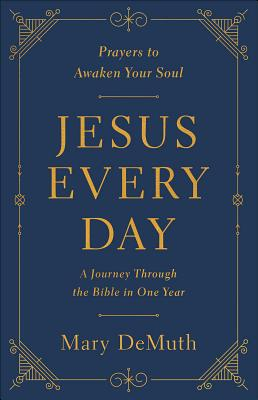 Image for Jesus Every Day: A Journey Through the Bible in One Year