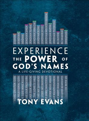 Image for Experience the Power of God's Names: A Life-giving Devotional
