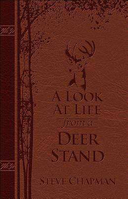 Image for A Look at Life from a Deer Stand Deluxe Edition: Hunting for the Meaning of Life