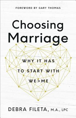 Image for Choosing Marriage: The Hardest and Greatest Thing You'll Ever Do
