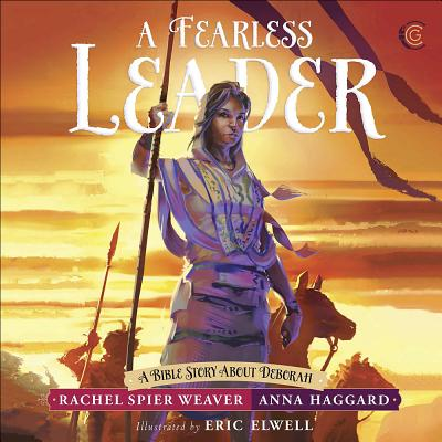 Image for A Fearless Leader: A Bible Story About Deborah (Called and Courageous Girls)