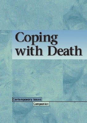 Image for Coping with Death (Contemporary Issues Companion)