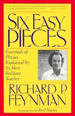 Image for Six Easy Pieces: Essentials of Physics Explained by Its Most Brilliant Teacher