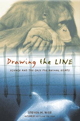 Image for Drawing the Line: Science and the Case for Animal Rights