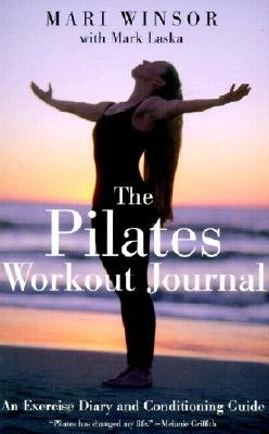 Image for The Pilates Workout Journal: An Exercise Diary And Conditioning Guide