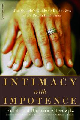Image for Intimacy With Impotence: The Couple's Guide To Better Sex After Prostate Disease