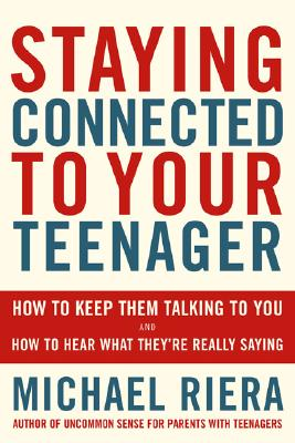 Image for Staying Connected To Your Teenager