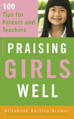 Praising Girls Well, Elizabeth Hartley-Brewer
