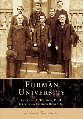 FURMAN UNIVERSITY (CAMPUS HISTORY SERIES), TOLLISON, COURTNEY L.