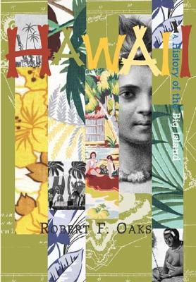 Hawai'i:: A History of the Big Island (Making of America), Oaks, Robert F.