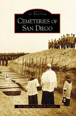 Image for Cemeteries of San Diego (CA) (Images of America)