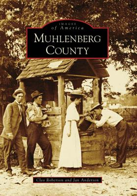 Muhlenberg County (Images of America: Kentucky), Roberson, Cleo; Anderson, Jan