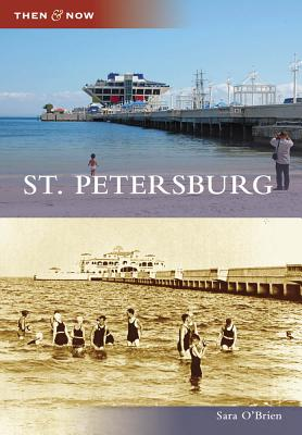 St. Petersburg (Then and Now), O'Brien, Sara