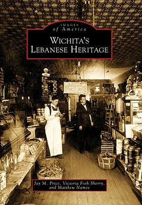 Image for Wichita's Lebanese Heritage (Images of America)