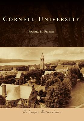 Cornell University (Campus History), Penner, Richard H.