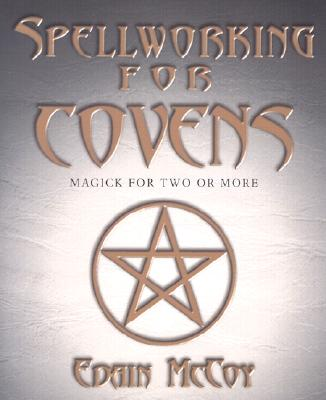 Image for Spellworking for Covens - Magick for Two or More