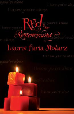 Image for Red Is for Remembrance (Stolarz Series)
