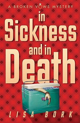 Image for IN SICKNESS AND IN DEATH: A BROKEN VOWS MYSTERY