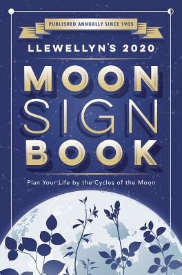 Image for Llewellyn's 2020 Moon Sign Book: Plan Your Life by the Cycles of the Moon (Llewellyn's Moon Sign Books)