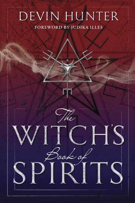 The Witch's Book of Spirits, Hunter, Devin