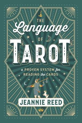 Image for The Language of Tarot: A Proven System for Reading the Cards
