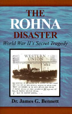 Image for The Rohna Disaster: World War II's Secret Tragedy