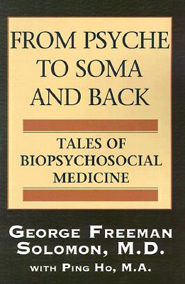 Image for From Psyche to Soma and Back