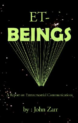 Image for ET-BEINGS: A Report on Extraterrestrial Communications