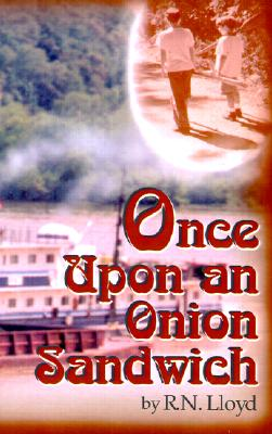 Once Upon An Onion Sandwich [Signed]