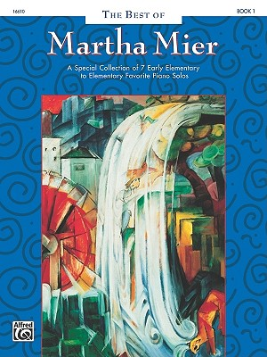 The Best of Martha Mier, Martha Mier
