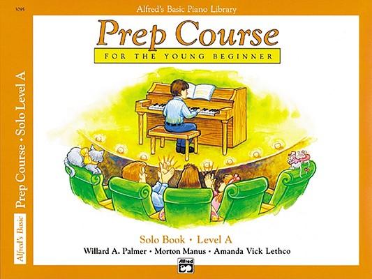 Alfred's Basic Piano Library: Prep Course Solo Level A, Willard Palmer, Morton Manus, Lethco