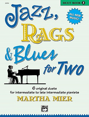 Jazz, Rags & Blues for Two, Bk 3