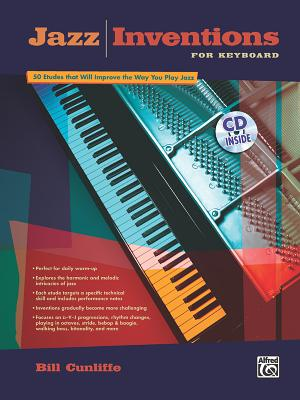 Jazz Inventions for Keyboard with CD, Cunliffe; Bill