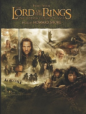 The Lord of the Rings Trilogy: Music from the Motion Pictures Arranged for Solo Piano, Shore, Howard [Composer]