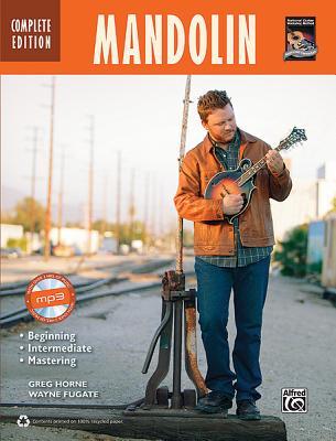 Mandolin: Complete Edition, Horne, Greg; Fugate, Wayne