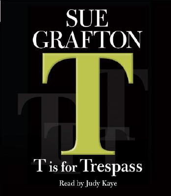 Image for T Is for Trespass