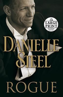 Rogue  (Large Print), Danielle Steel